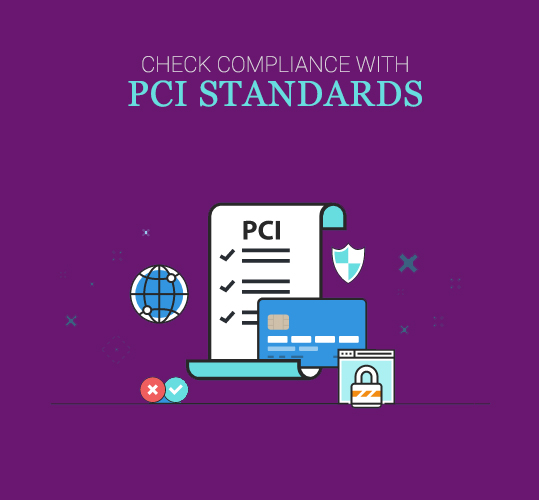 Check Compliance with PCI standards