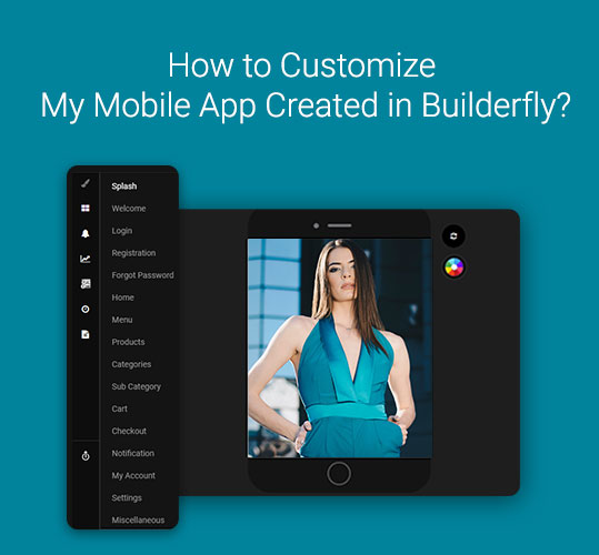 How to Customize my Mobile App Created in Builderfly