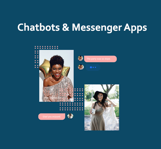 Chatbots & Messenger Apps